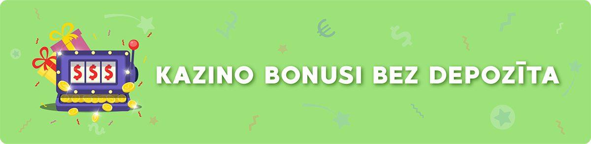 Kazino Bonuss Bez Depozīta