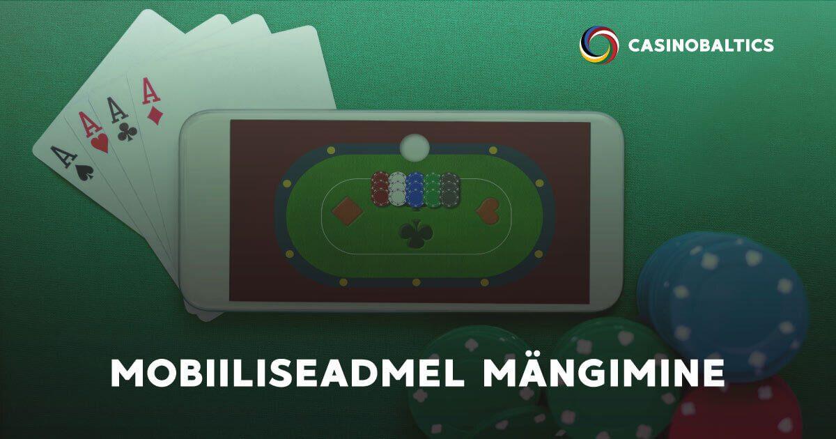 Mobiiliseadmel mängimine